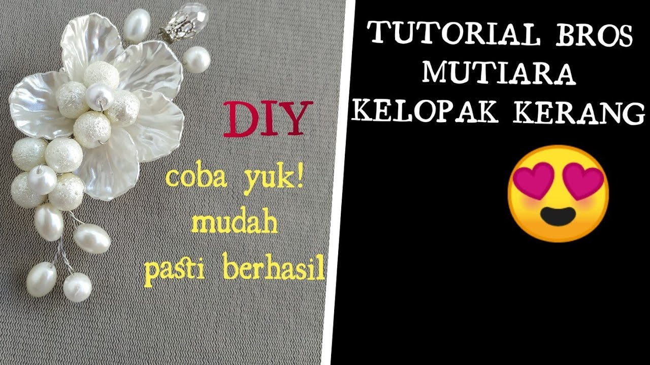 DIY TUTORIAL BROS MUTIARA KELOPAK KERANG/ easy craft / jewelry making for beginner / ide bisnis