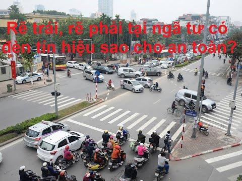 Rẽ trái, rẽ phải tại ngã tư đèn tín hiệu giao thông xanh đỏ vàng