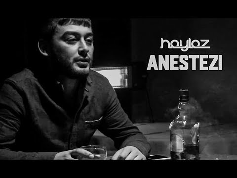 Haylaz  - Anestezi ( Official Music Video ) 2016