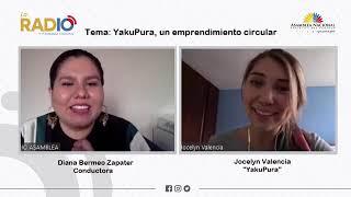 Vídeo de entrevista a Jocelyn Valencia co-fundadora de YakuPura