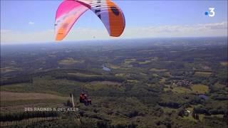 Des Racines et des ailes: Découverte du massif des Monédières en Parapente. (Fred VARREY)