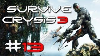 Crysis 3 Gameplay #13 - Let's Survive Crysis 3 - PC | max Details | Post Human Warrior