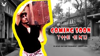 COMING SOON - THE END | Part 2 | A fun fiction film