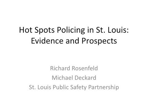 Evaluating Hot Spots Policing in St. Louis