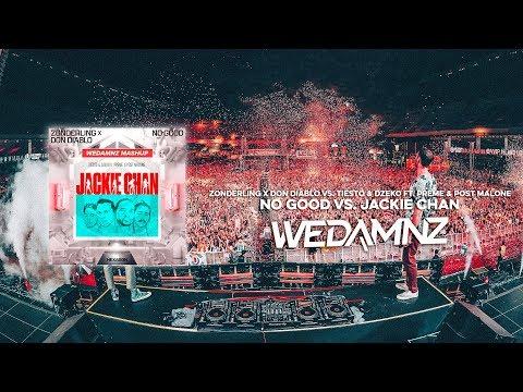 Zonderling x Don Diablo vs. Tiësto - No Good vs. Jackie Chan (WeDamnz Mashup)