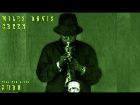 Miles Davis- Green [Aura]