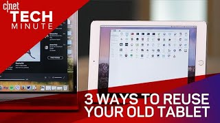Tech Minute - 3 ways to reuse your old tablet (Tech Minute)