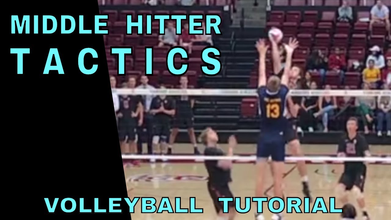 Middle Hitter Tactics ...