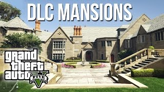 "★ GTA 5 - Ability to BUY MANSIONS In ""Ill Gotten Gains Part 2""? (GTA V Mansions)"