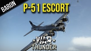 War Thunder - P-51 Bomber Escort of B-17 Flying Fortresses