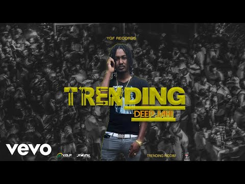 Deep Jahi - Trending (Official Audio)