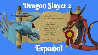 [OSRS] Dragon Slayer 2 (Español)