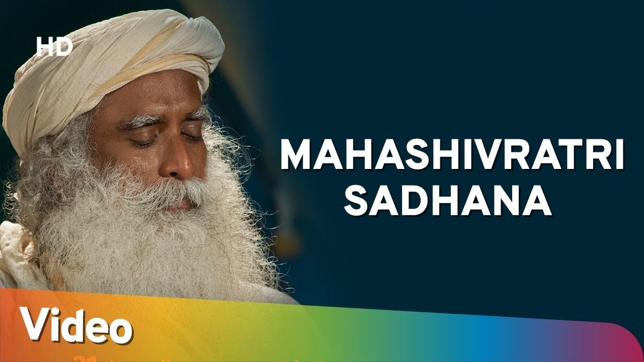 Mahashivratri Sadhana - Tools for Transformation | Sadhguru Mahashivratri Special 2019