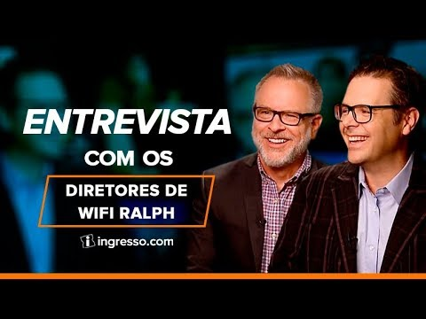 Entrevista com os Diretores de WiFi Ralph | Ingresso.com