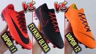 NIKE MERCURIAL VAPOR 11 vs VAPOR 12 vs FLYKNIT ULTRA COMPARISON - WHICH ONE IS THE BEST?