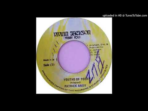 Patrick Andy - Youths Of Today (VIVIAN JACKSON)