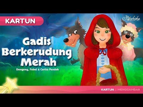 Gadis Berkerudung Merah - Kartun Anak Cerita2 Dongeng Anak Bahasa Indonesia - Cerita Untuk Anak Anak