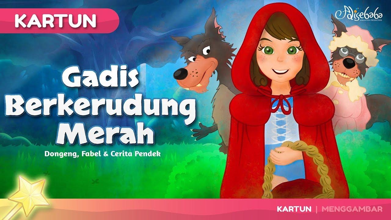 Gadis Berkerudung Merah Kartun Anak Cerita2 Dongeng Anak Bahasa