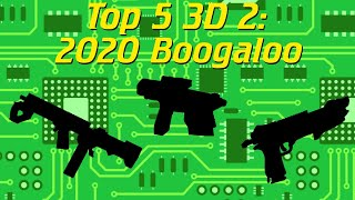 Top 5: 3D Printed Blasters (2020 Edition)!