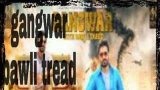 Gangwar (bawli tred) lyrics full hd song