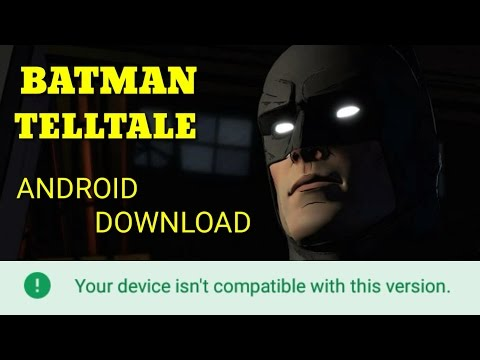 Batman Telltale Android Download Apk And Data