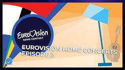 Eurovision Home Concerts - Episode 2