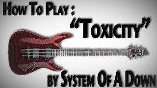 how to play toxicity by system of a down