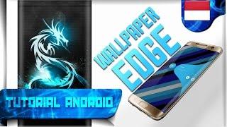 Cara Edit Wallpaper Edge - Wallpaper Seperti Samsung S7 Edge   Tutorial Android #73
