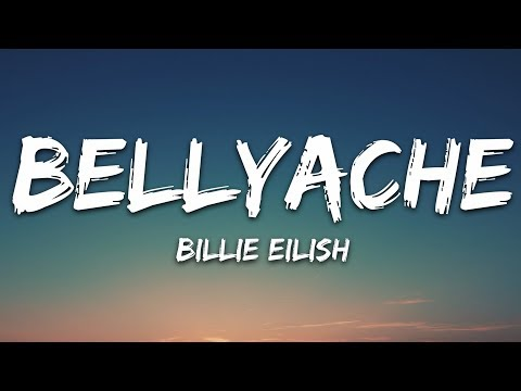 Billie Eilish - Bellyache (Lyrics)