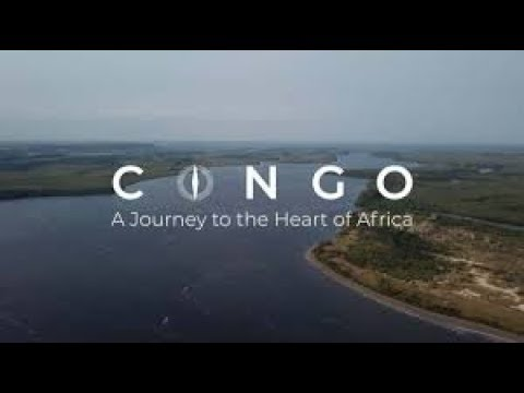 Congo A journey to the heart of Africa - Full documentary HD
