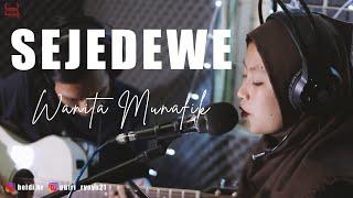 Sejedewe - Wanita Munfik (Puput x Heldi Hr Cover)   Studio Session