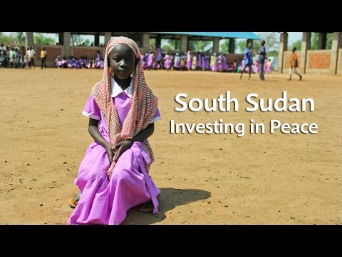 South Sudan: investing in peace