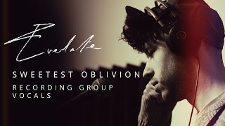 Everlate - Recording group vocals - Sweetest Oblivion