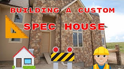 Building a spec house
