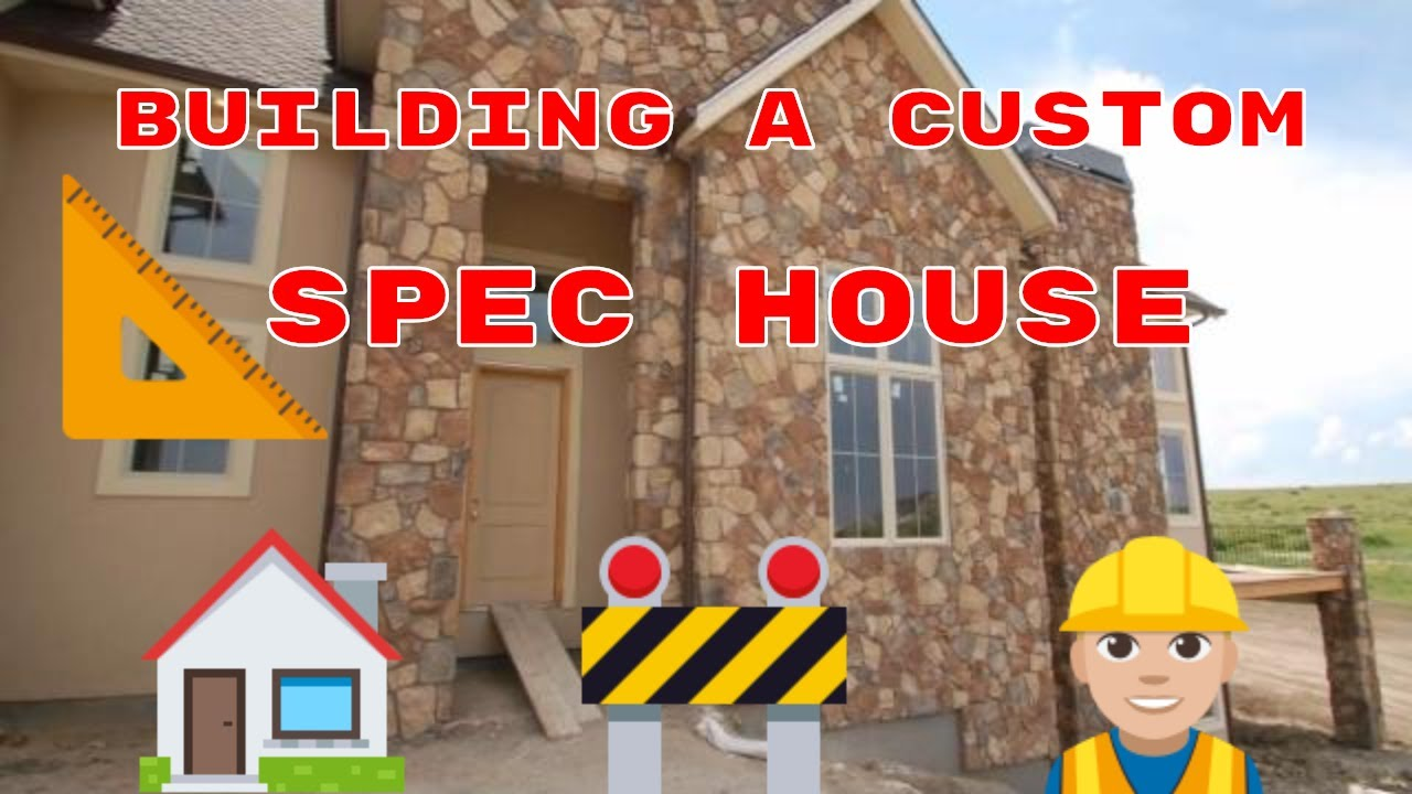 Building a spec house youtube for Building a spec house