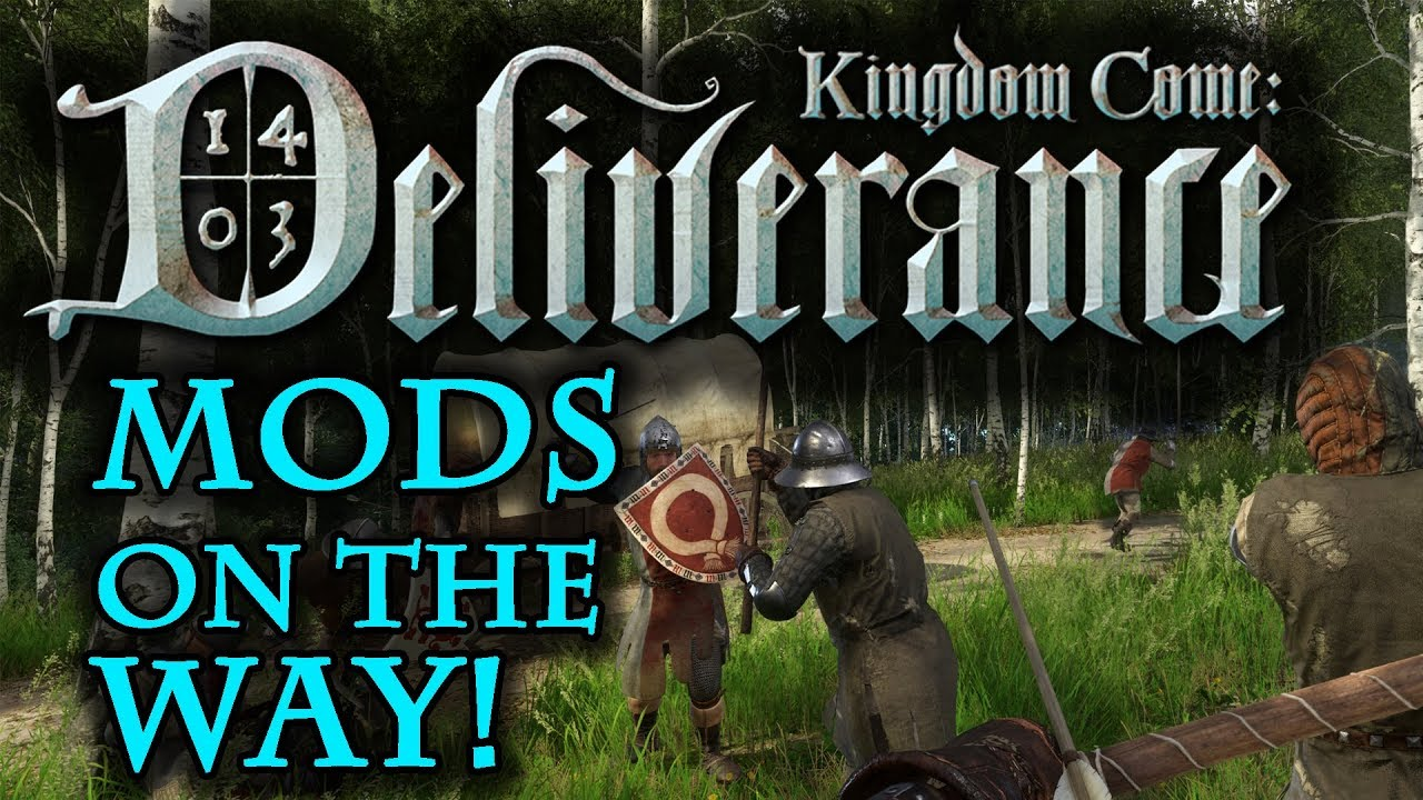 Kingdom Come: Deliverance Mods - Coming Soon!