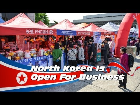 North Korea Is Open For Business