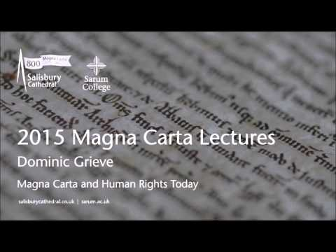 2015 Magna Carta Lectures - Dominic Grieve: Magna Carta and Human Rights Today