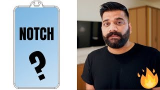 Smartphone Displays - Notch Game is Getting Over 📱🔥🔥🔥