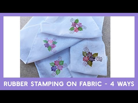 Stamping On Fabric With Rubber Stamps