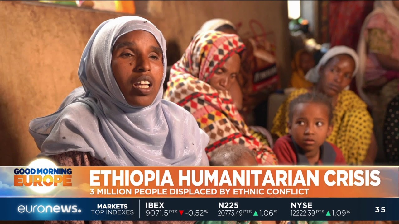 Ethiopian Humanitarian Crisis: 3 million displaced by ethnic conflict