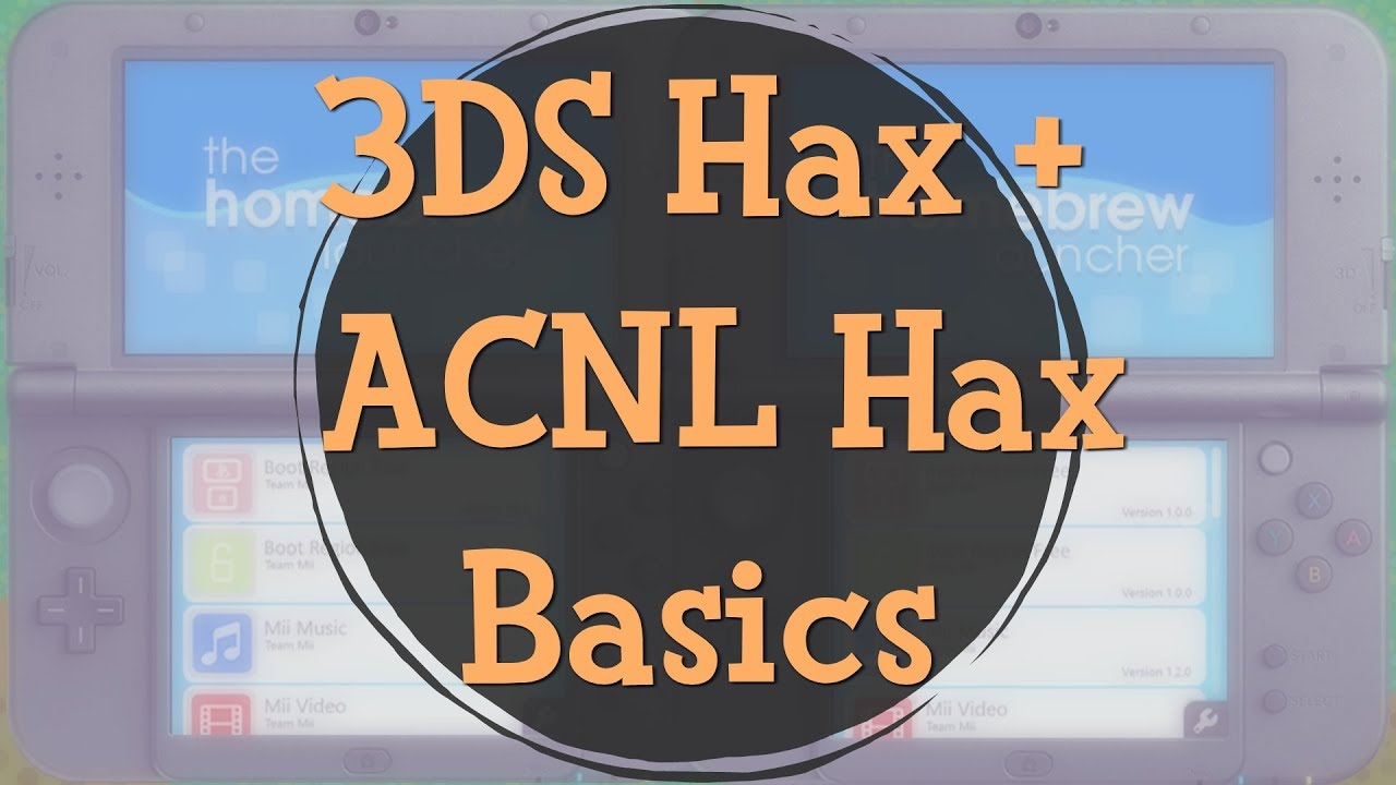 Basics of 3DS + AC:NL Hax + F A Q