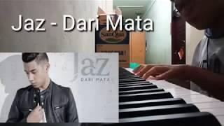 Download lagu Jaz - Dari Mata Piano Cover
