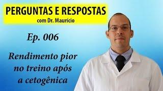Dieta cetogênica fez meu rendimento no treino piorar - Perguntas e Respostas com Dr Mauricio Ep 006