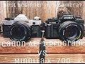 Best Budget Beginner Film Camera - Canon AE 1 Program vs MInolta x-700