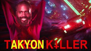 Takyon Killer