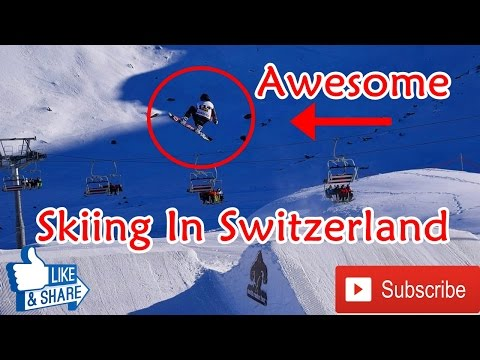 Skiing in Switzerland Awesome Video. Skiing Resorts/Most Adventurous Skiing in the Alps, Switzerland