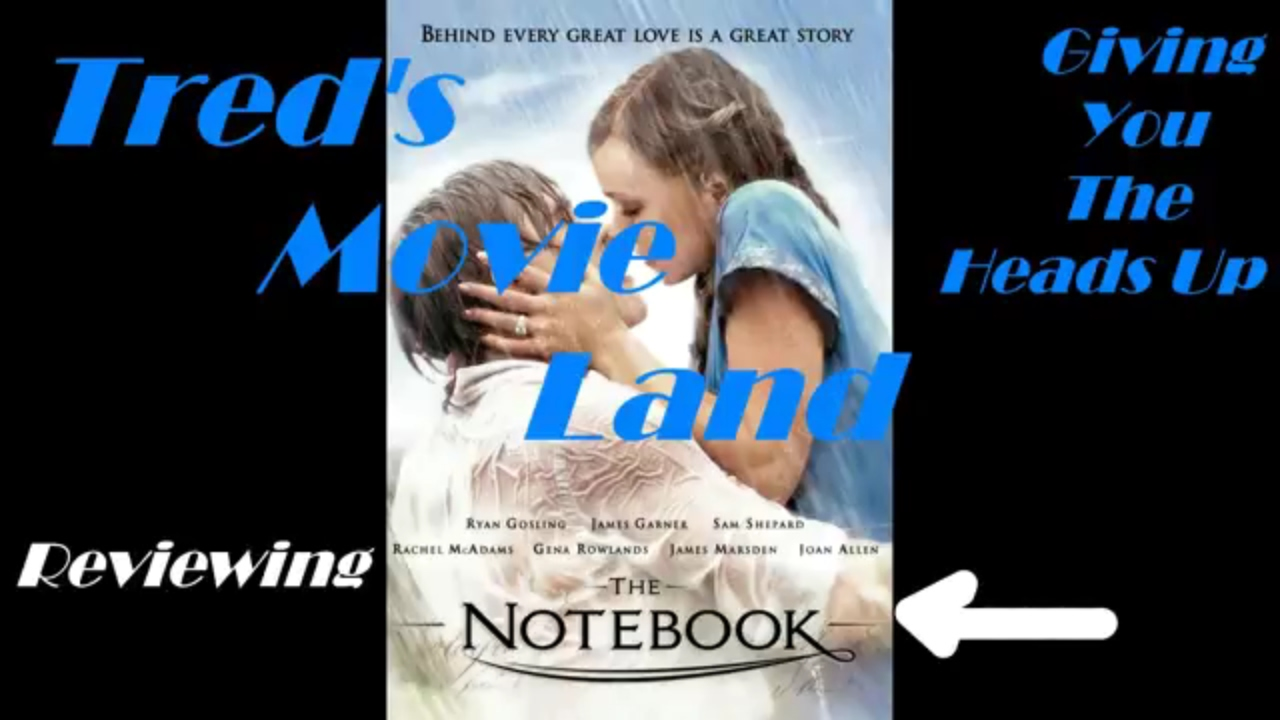 tred reviews the notebook 2004 tred reviews the notebook 2004