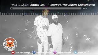 Trex Slim Ft. BiggA-Vybz - Icon - October 2018