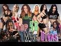 Top 50 Wwe Divas (Past and Present)